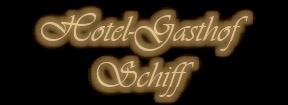Hotel-Gasthof Schiff
